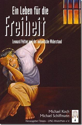 """9. Lesereise """"Ein Leben für die Freiheit -Leonard Peltier und der indianische Widerstand"""" verschoben"""