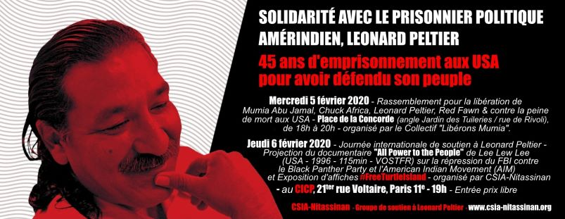 Aktionen in Paris zu Leonard Peltier, AIM, Black Panthers, Mumia Abu-Jamal anlässlich des Beginns des 45. Jahres von Peltiers Inhaftierung